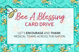 Bee a Blessing Card Drive