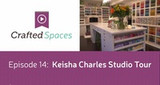 Crafted Spaces Episode 14: Keisha's Studio Tour
