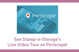 Stamp-n-Storage and Periscope