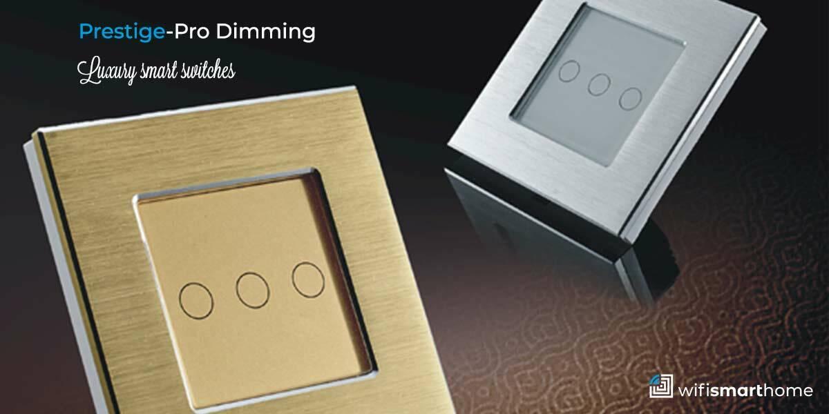 Prestige-Pro Wifi Smart Dimmer Switches
