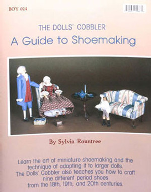 BOY024 - DOLLS COBBLER - A Guide to SHOEMAKING
