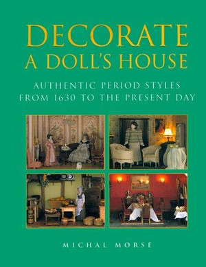 Decorate A Doll's House - Hardcover Book - 2000 - First Edition