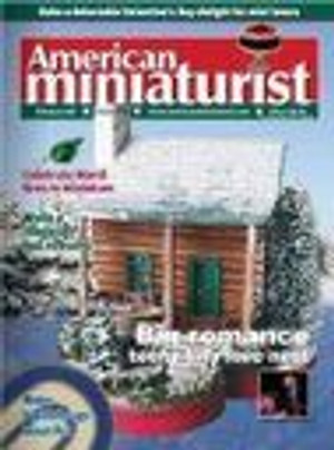 American Miniaturist Magazine - February 2006 - Issue 34