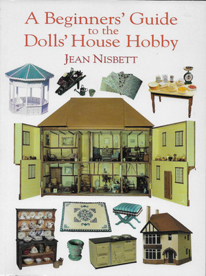 A Beginners' Guide to the Dollhouse Hobby