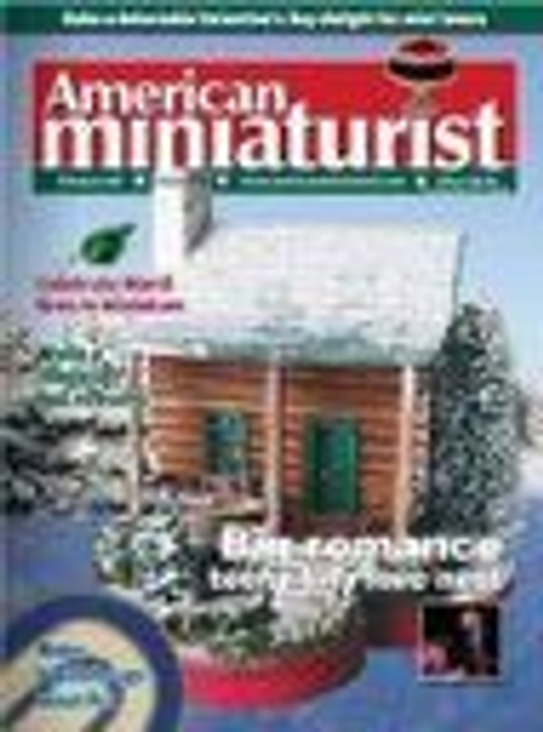 American Miniaturist Magazine - February 2006 - Issue 34