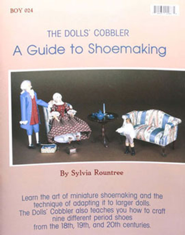 The Dolls' Cobbler - A Guide to Shoemaking