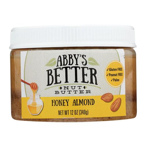 Abby's Better Nut Butter - Honey Almond Nut Butter - Case Of 6 - 12 Oz.