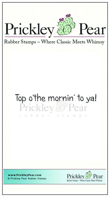 Top O'the mornin to ya! - Red Rubber Stamp