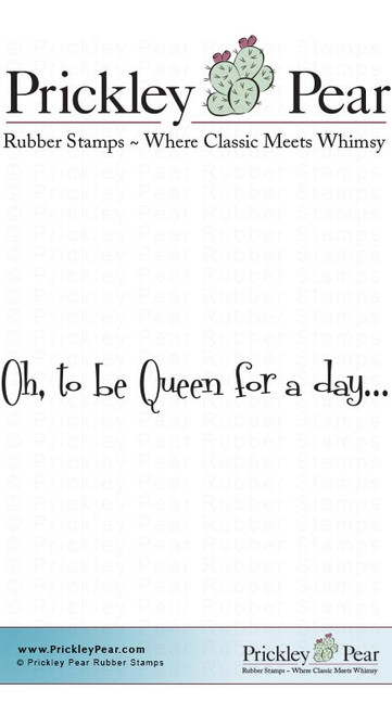 Queen for a Day - Red Rubber Stamp