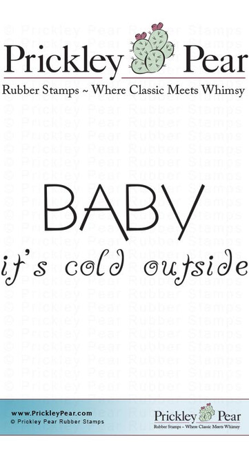 Baby It's Cold Outside - Red Rubber Stamp