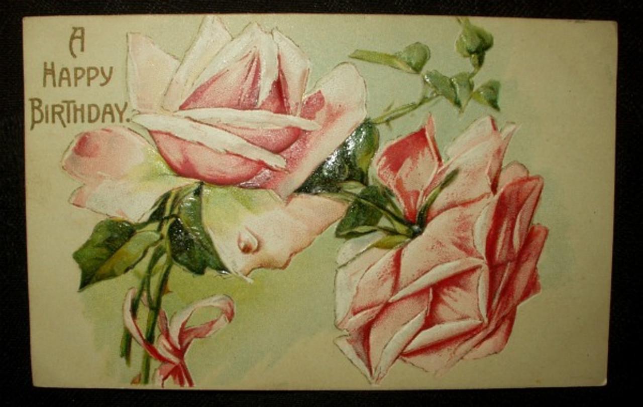 Antique 1913 Embossed Rose Happy Birthday Postcard