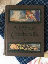 All About Cinderella Storybook John Gruelle 1916 Children Book