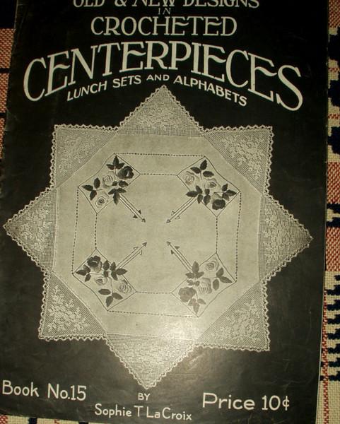 Vintage Crochet Instruction Book Early 1900 Lunch Set  Doily Alphabet