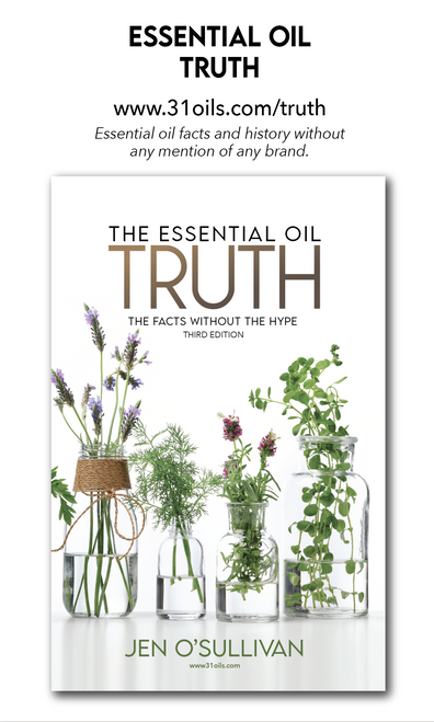 *Updated* Essential Oil Truth - Third Edition