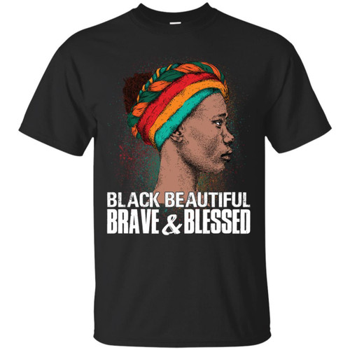 Black Beautiful Brave and Blessed T-shirts for Queens