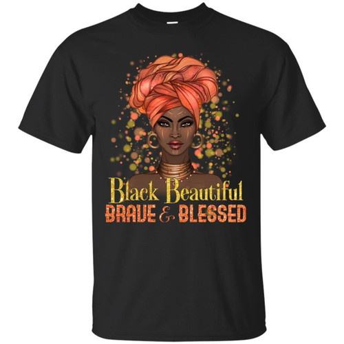 Black Beautiful Brave and Blessed Beautiful T-shirts for Black Girls