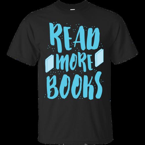 Bookstore - Read more books T Shirt & Hoodie