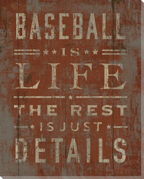 """Baseball Is Life"" Wrapped Canvas Giclee Print Wall Art"