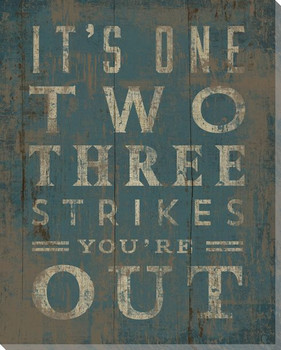 """Three Strikes You're Out"" Wrapped Canvas Giclee Print Wall Art"