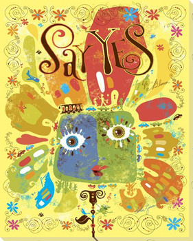 """""""Say Yes"""" Wrapped Canvas Giclee Print Wall Art"""