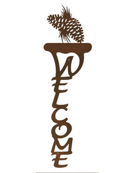 Pine Cones Vertical Metal Welcome Sign