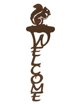 Squirrel Vertical Metal Welcome Sign
