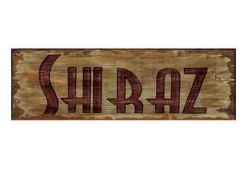 Custom Shiraz Vintage Style Metal Sign