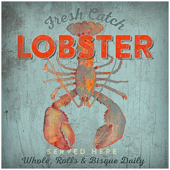 Custom Fresh Catch Lobster Served Here Vintage Style Metal Sign