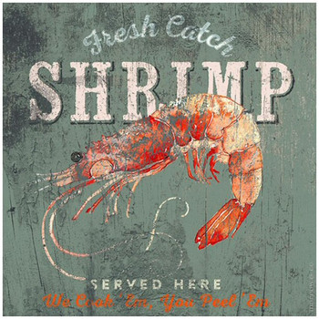 Custom Fresh Catch Shrimp Served Here Vintage Style Metal Sign