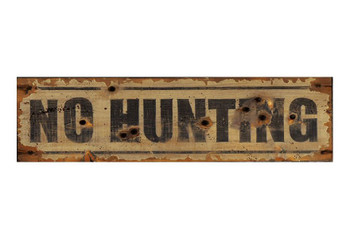 Custom No Hunting Vintage Style Metal Sign