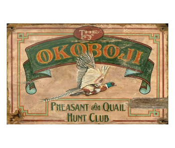 Custom Okoboji Pheasant & Quail Hunt Club Vintage Style Metal Sign