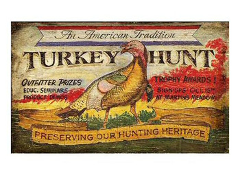 Custom An American Tradition Turkey Hunt Vintage Style Metal Sign