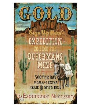 Custom Lost Dutchman's Gold Mine Vintage Style Metal Sign