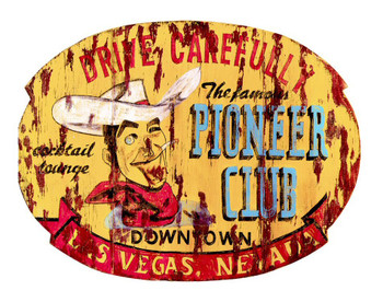 Custom The Famous Pioneer Club Vintage Style Metal Sign