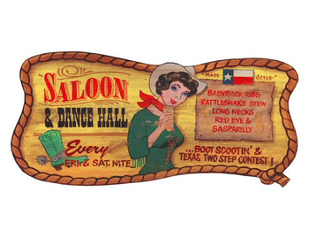 Custom Saloon and Dance Hall Vintage Style Metal Sign