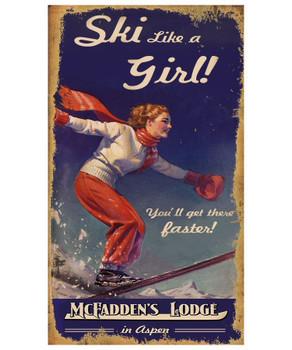 Custom Ski Like a Girl Skiing Vintage Style Metal Sign