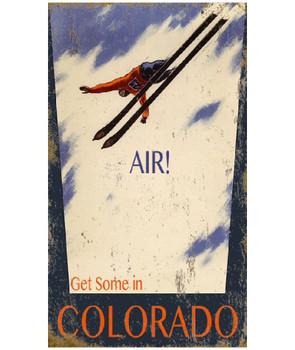 Custom Get Some Air in Colorado Skiing Vintage Style Metal Sign