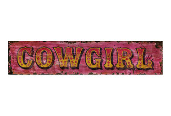 Custom Cowgirl Vintage Style Metal Sign