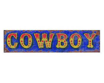 Custom Cowboy Vintage Style Metal Sign