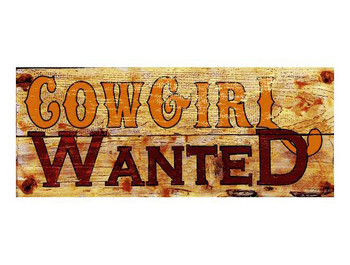 Custom Cowgirl Wanted Vintage Style Metal Sign