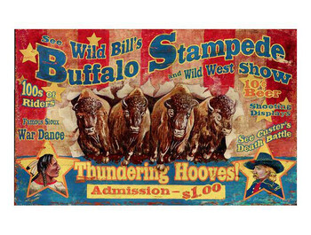 Custom Wild Bills Wild West Show Vintage Style Metal Sign