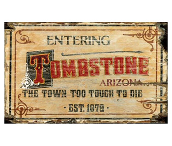 Custom Tombstone Arizona Vintage Style Metal Sign