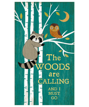 Custom Raccoon the Woods are Calling Vintage Style Wooden Sign