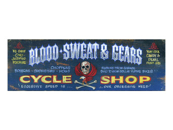 Custom Blood Sweat & Gears Cycle Shop Vintage Style Wooden Sign