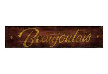 Custom Beaujolais Vintage Style Wooden Sign