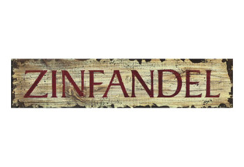 Custom Zinfandel Vintage Style Wooden Sign