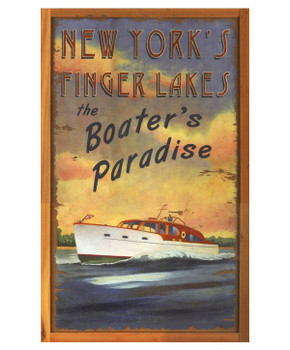 Custom New Yorks Finger Lakes Boaters Paradise Vintage Style Wood Sign
