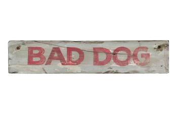 Custom Bad Dog Vintage Style Wooden Sign