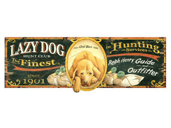 Custom Lazy Dog Hunt Club Vintage Style Wooden Sign