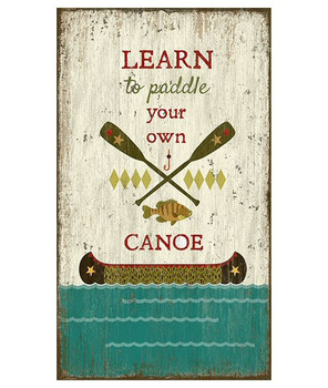 Custom Paddle Your Own Canoe Vintage Style Wooden Sign